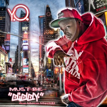 Must Be Diddy feat. Marcus Manchild, by Y.O. on OurStage