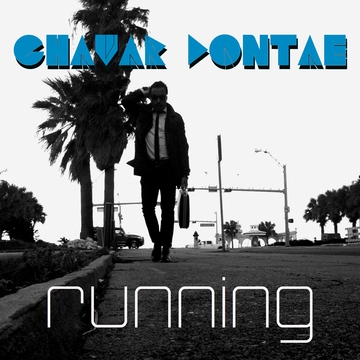 Running, by Chavar Dontae on OurStage