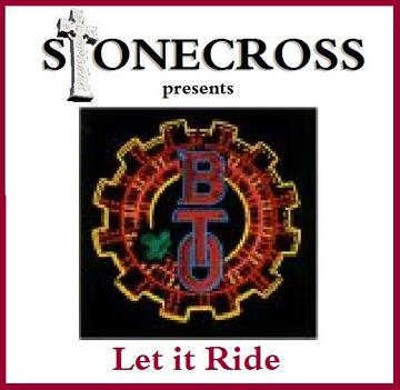 Let it Ride (B.T.O.), by Stone Cross on OurStage