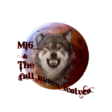 Blame It On The Game, by M16 nThe Full Moon Wolves on OurStage