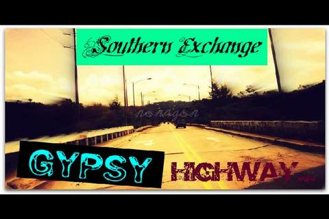Gypsy Highway video  , by SOUTHERN EXCHANGE on OurStage