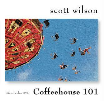 "Scott Wilson ""Coffeehouse 101"", by Scott Wilson on OurStage"