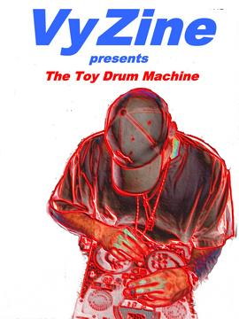 *Toy drum machine music/poetry, by Vyzine on OurStage