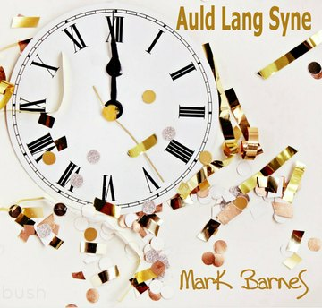 Auld Lang Syne, by Mark Barnes on OurStage