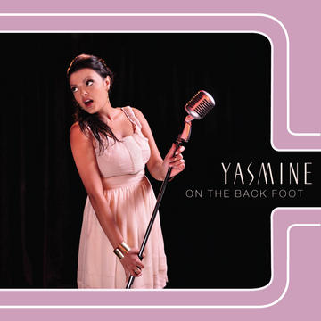 Teach Me How To Be Good, by Yasmine on OurStage