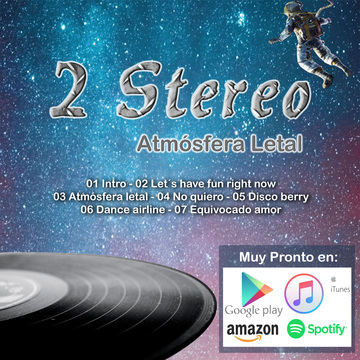 Atmósfera Letal, by 2-Stereo on OurStage