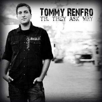 Where You've Been, by Tommy Renfro on OurStage