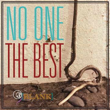 """""""No One The Best"""", by 3j[Blank] on OurStage"""