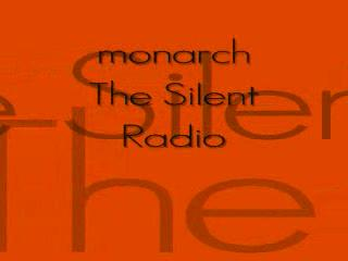 The Silent Radio- Live, by monarch on OurStage