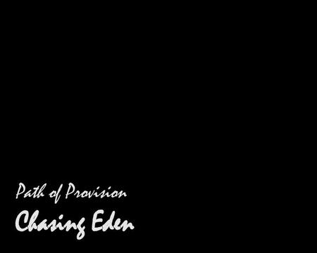 Path of Provision, by Chasing Eden on OurStage