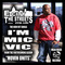 I'M MIC VIC, by E City The Streets on OurStage