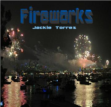 Fireworks, by Jackie Torres on OurStage