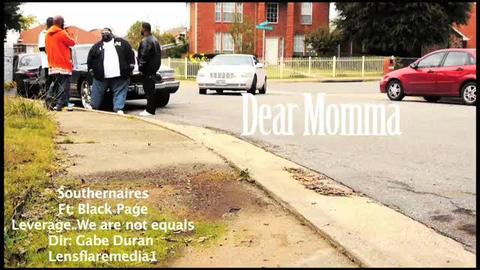 Dear Momma - Feat. Black Page, by Black Page on OurStage