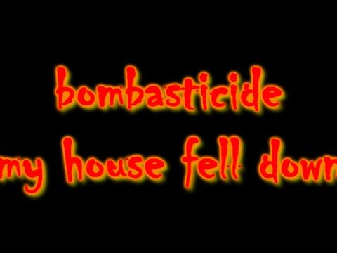 My House Fell Down, by Bombasticide on OurStage
