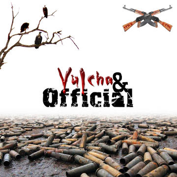 Untitled upload for VULCHA&OFFICIAL, by VULCHA&OFFICIAL on OurStage