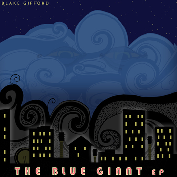 The Blue Giant, by Blake Gifford on OurStage