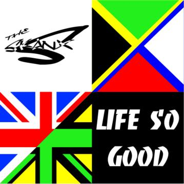Life So Good, by The Skanx on OurStage