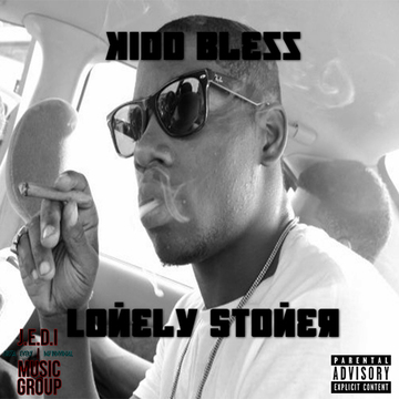 Lonely stoner, by Kid Bless on OurStage