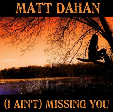 I Ain't Missing You (John Waite Cover), by Matt Dahan on OurStage