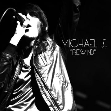 Rewind, by Michael S. on OurStage