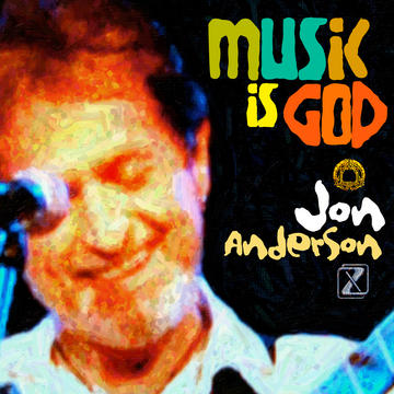 Music is God, by Jon Anderson  on OurStage