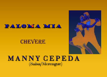 """Chevere, by Manny Cepeda """"El Salsero Clasico"""" on OurStage"""