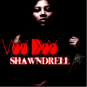 Voo Doo, by Shawndrell on OurStage