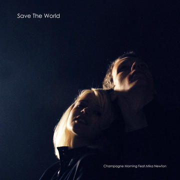 Save The World, by Champagne Morning feat. Mika Newton on OurStage