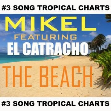 THE BEACH FEAT. EL CATRACHO, by MIKEL SOULHOP  on OurStage
