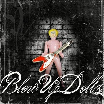 Tell Me Today, by BlowUpDollz on OurStage