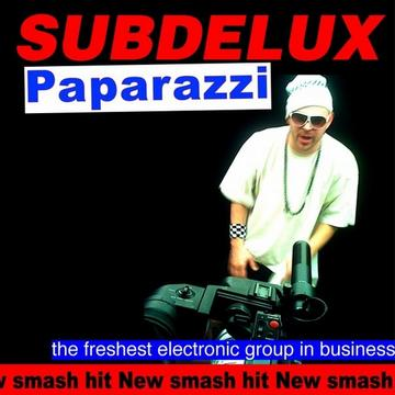 PAPARAZZI!, by SUBDELUX on OurStage