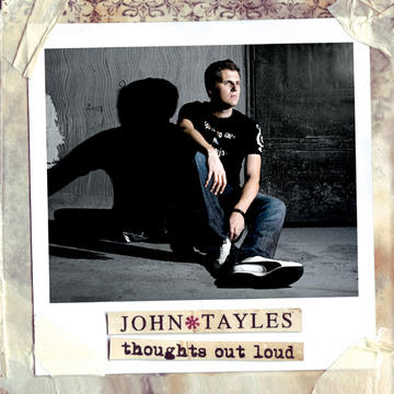 Thoughts Out Loud, by John Tayles on OurStage