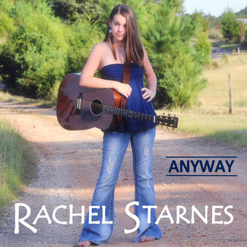 Anyway, by Rachel Starnes on OurStage
