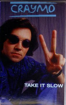 Take It Slow , by Craymo on OurStage