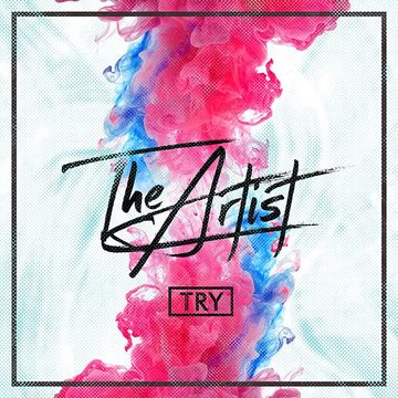 The Artist , by TRY on OurStage