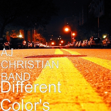 DIFFERENT COLOR'S, by AJ CHRISTIAN BAND on OurStage
