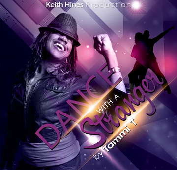 DANCE WITH A STRANGER, by KEITH HINES PRODUCTION on OurStage