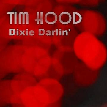 Dixie Darlin', by Tim Hood on OurStage