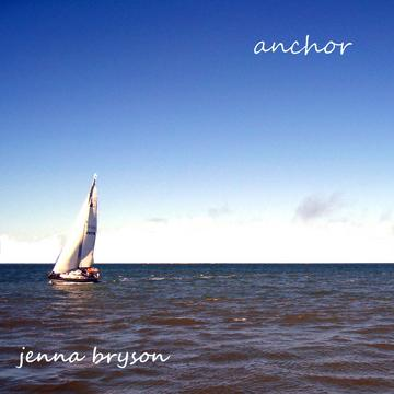 Anchor, by Jenna Bryson on OurStage