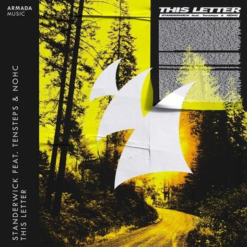 This Letter (Extended Mix), by Standerwick Feat. Testers & NOHC on OurStage