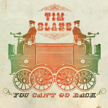 You Can't Go Back, by Tim Blane on OurStage