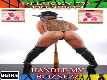 HANDLE MY BUIZNEZZ, by randgame on OurStage
