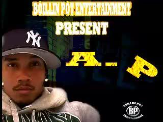 ( BOILLIN POT ) A.P - The Way (Break It Down) Produced by Tu$hay, by A.P on OurStage
