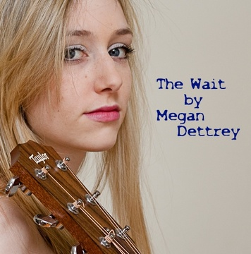 The Wait, by Megan Dettrey on OurStage