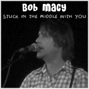 Stuck In The Middle With You, by Bob Macy on OurStage