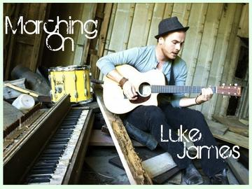 Marching On, by Luke James on OurStage