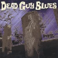 Guess Who's Loving Her Now?, by Jeff Powers & Dead Guy Blues on OurStage