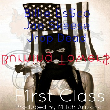Burning Tower$ , by F1rst Class (Billie Essco & Jae Skeese) FT. Jrop Dead  on OurStage