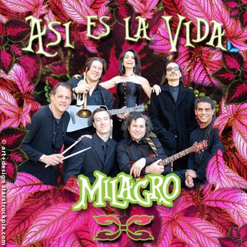 Milagro Asi es la Vida, by The Carmen Milagro Band on OurStage