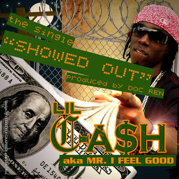 I FEEL GOOD, by LIL CASH on OurStage